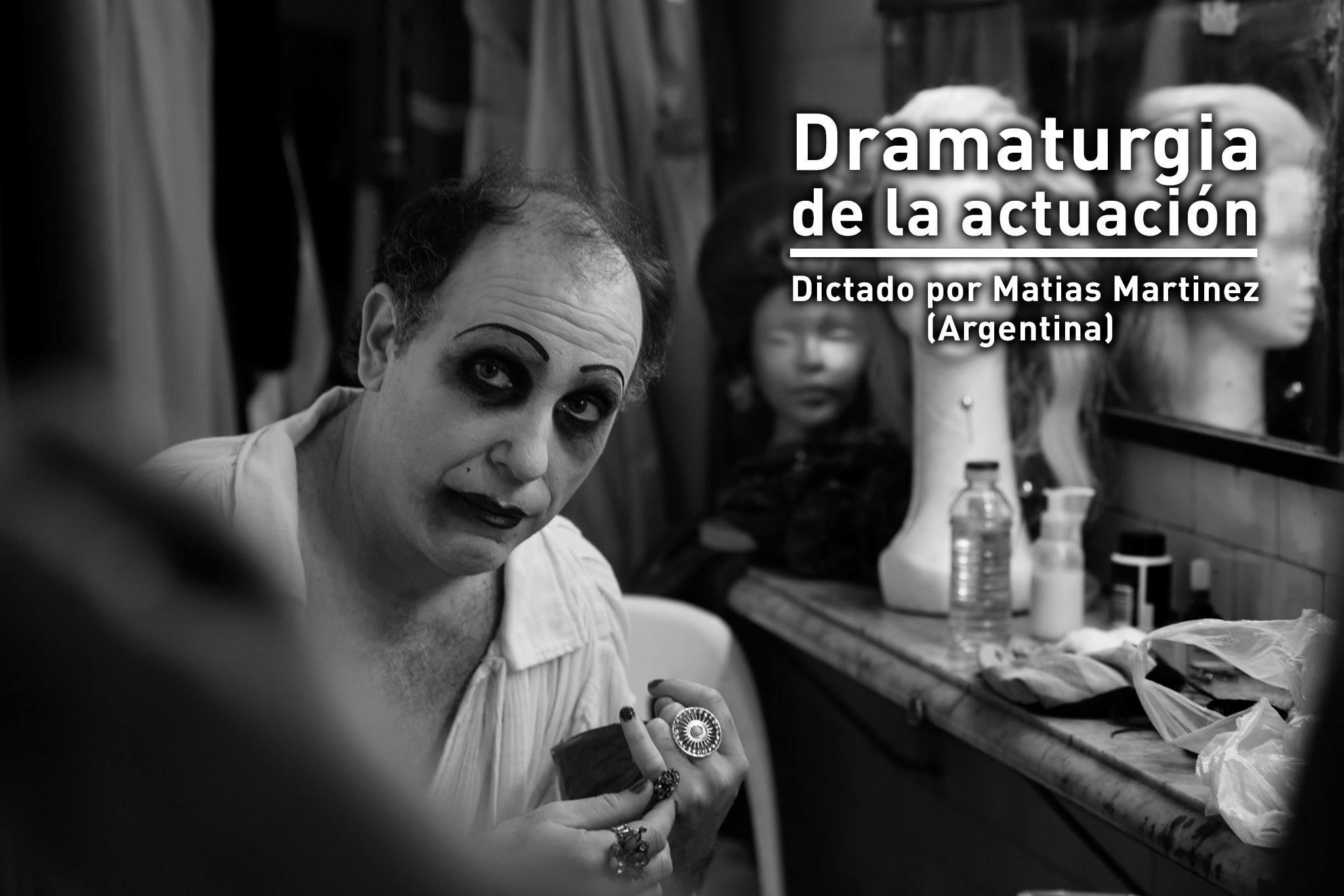 Intensivo de Dramaturgia del actor  + Espectáculo desde Rosario